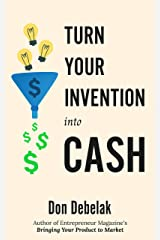 Turn Your Invention Into Cash